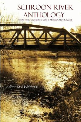 Schroon River Anthology