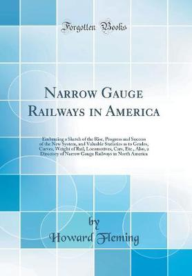 Narrow Gauge Railways in America