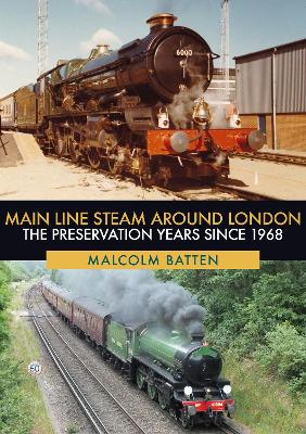 Main Line Steam Around London