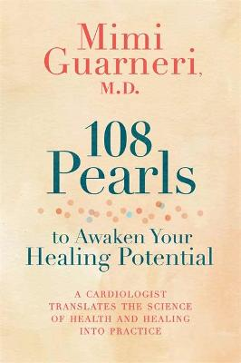 108 Pearls to Awaken Your Healing Potential