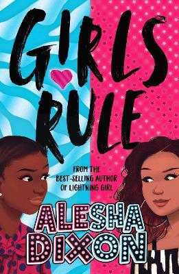 Girls Rule (the exciting, empowering new book from the bestselling superstar author!)