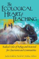 The Ecological Heart of Teaching