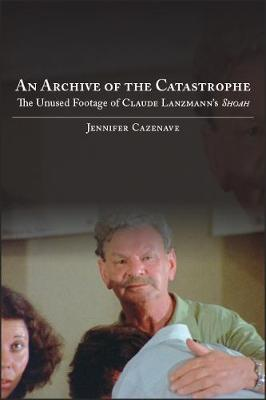 Archive of the Catastrophe, An