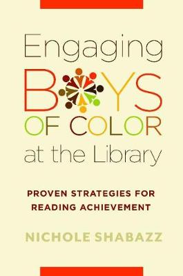 Engaging Boys of Color at the Library