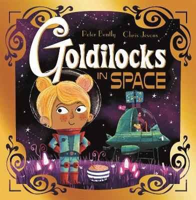 Futuristic Fairy Tales: Goldilocks in Space