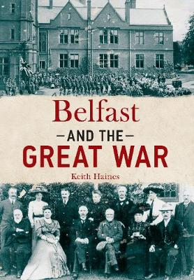 Belfast and The Great War