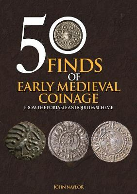50 Finds of Early Medieval Coinage