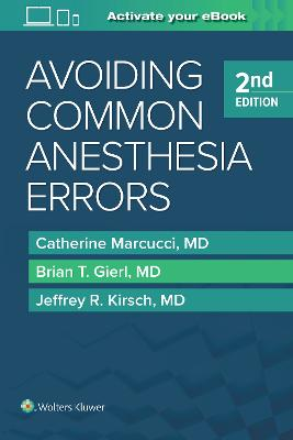 Avoiding Common Anesthesia Errors
