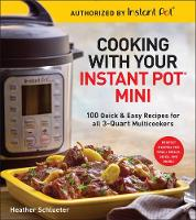 Cooking with your Instant Pot (R) Mini