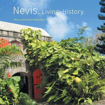Nevis. Living. History.