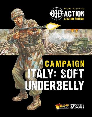 Bolt Action: Campaign: Italy: Soft Underbelly