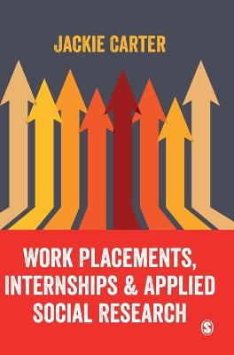 Work Placements, Internships & Applied Social Research
