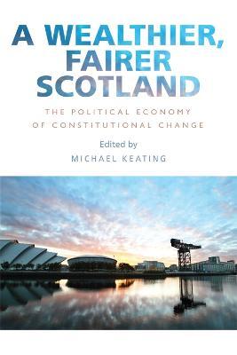 A Wealthier, Fairer Scotland