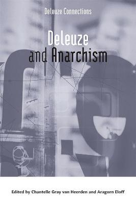 Deleuze and Anarchism