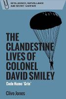 The Clandestine Lives of Colonel David Smiley
