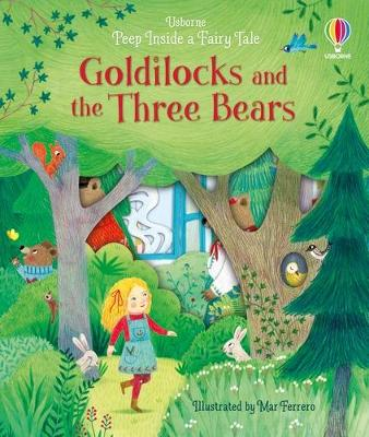 Peep Inside A Fairy Tale Goldilocks and the Three Bears
