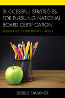 Successful Strategies for Pursuing National Board Certification