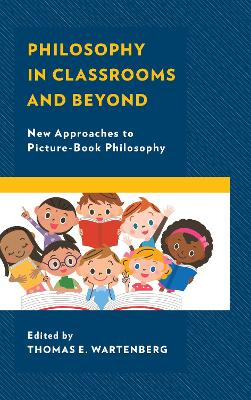 Philosophy in Classrooms and Beyond