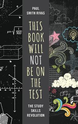 This Book Will Not Be on the Test