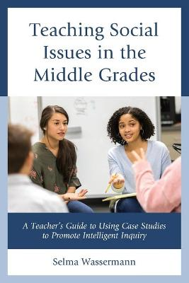 Teaching Social Issues in the Middle Grades