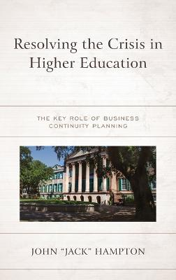 Resolving the Crisis in Higher Education