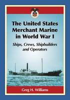 The United States Merchant Marine in World War I