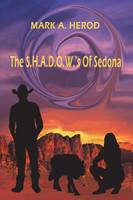 The S.H.A.D.O.W.'s of Sedona