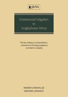 Commercial Litigation in Anglophone Africa