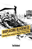 Displacing Blackness