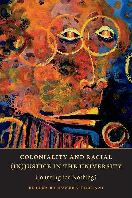 Coloniality and Racial (In)Justice in the University