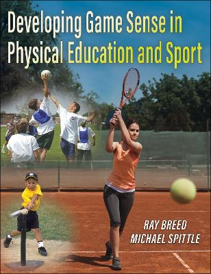 Developing Game Sense in Physical Education and Sport