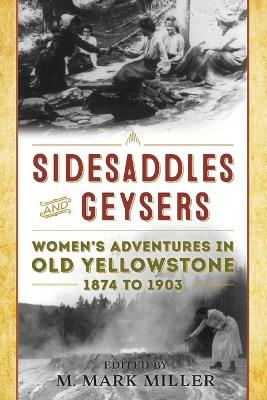 Sidesaddles and Geysers