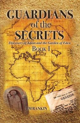 Guardians of the Secrets Book I