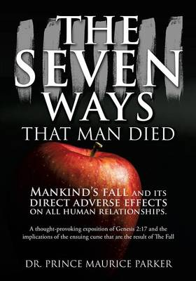 The Seven Ways That Man Died