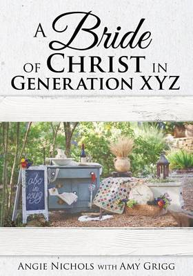 A Bride of Christ in Generation Xyz