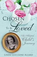 Chosen to Be Loved