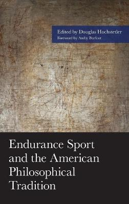 Endurance Sport and the American Philosophical Tradition