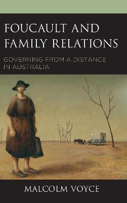 Foucault and Family Relations