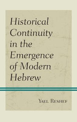 Historical Continuity in the Emergence of Modern Hebrew