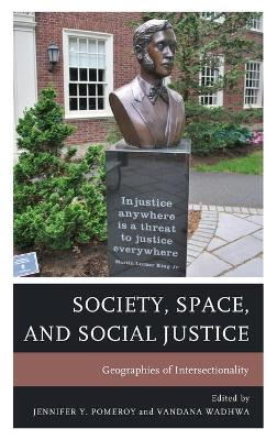 Society, Space, and Social Justice