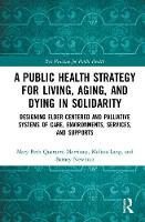 A Public Health Strategy for Living, Aging and Dying in Solidarity