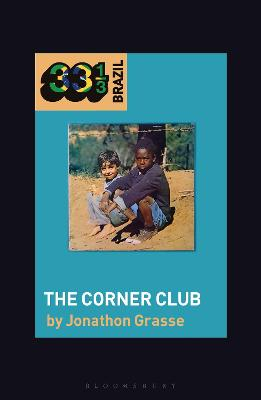 Milton Nascimento and Lo Borges's The Corner Club