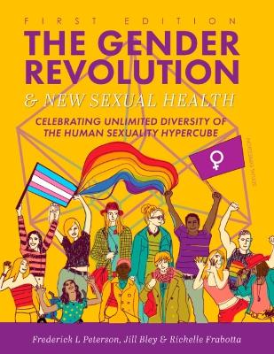 The Gender Revolution and New Sexual Health