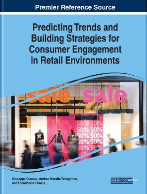 Predicting Trends and Building Strategies for Consumer Engagement in Retail Environments