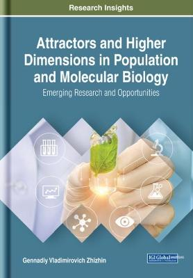 Attractors and Higher Dimensions in Population and Molecular Biology