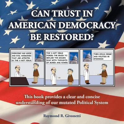 Can Trust in American Democracy Be Restored?