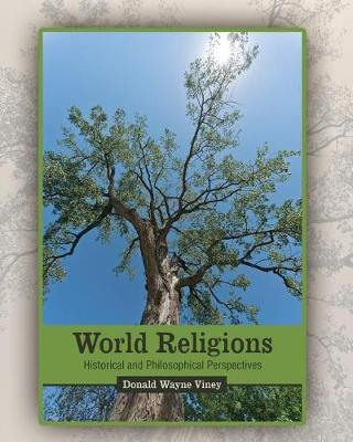 World Religions: Historical and Philosophical Perspectives