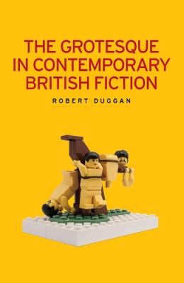 Grotesque in Contemporary British Fiction