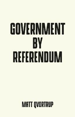Government by Referendum