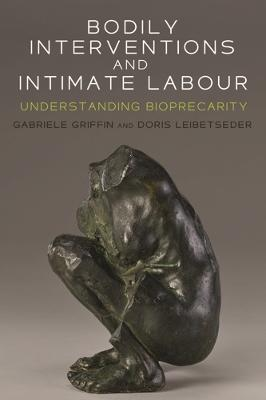 Bodily Interventions and Intimate Labour